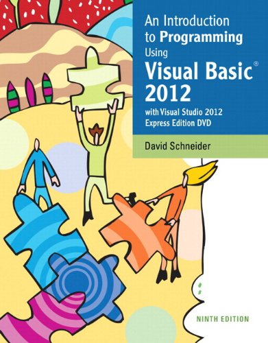 Intro to Programming Using Visual Basic 2012 plus MyProgrammingLab with Pearson eText -- Access Card Package (9th Edition) by Pearson