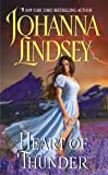 Front cover for the book Heart of Thunder by Johanna Lindsey