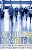 Aquinas and Sartre, Stephen Wang, 0813215765