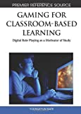 Gaming for Classroom-Based Learning, Youngkyun Baek, 1615207139