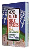 Read Aloud Bible Stories: Vol. 3