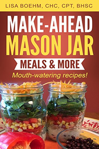 Download make ahead mason jar meals more mouth watering recipes download make ahead mason jar meals more mouth watering recipes book pdf audio idn8qw7fe forumfinder Images