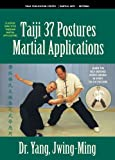 Taiji Martial Applications 37-Postures