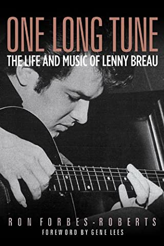 One Long Tune: The Life and Music of Lenny Breau (Tv Tunes For Guitar)