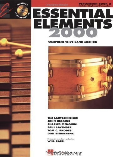 Essential Elements 2000 Percussion Book - Essential Elements 2000: Comprehensive Band Method Book 2 (Percussion, Book 2) by Lautzenheiser, Tim, Lavender, Paul, Higgins, John, Rhodes, T published by Hal Leonard Corp (2000)