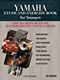 img - for WF88 - Yamaha Etude and Exercise Book for Trumpet (The Secrets of Eight Master Artists and Teachers) book / textbook / text book