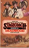 img - for Deadwood (Stagecoach Station, No. 11) book / textbook / text book