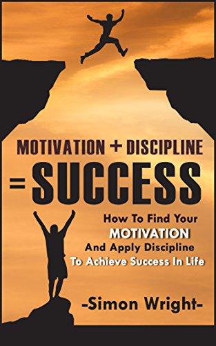 8f653cc42c9d Motivation + Discipline   Success  How To Find Your Motivation And Apply  Discipline To Achieve