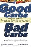 Good Carbs, Bad Carbs, Johanna C. Burani and Linda Rao, 1569245371