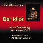 Der Idiot | Fjodor Michailowitsch Dostojewski