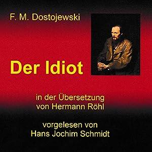 Der Idiot Hörbuch