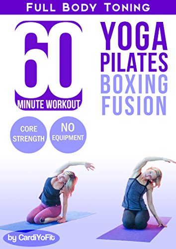 60 min Full-Body Workout - Yoga - Cardio - Kickboxing Fusion for Weight Loss and Strength Building