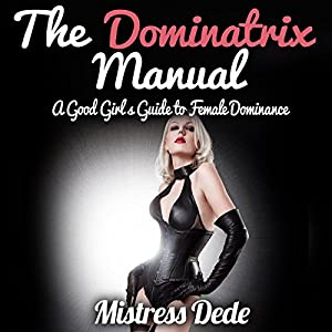 The Dominatrix Manual Audiobook