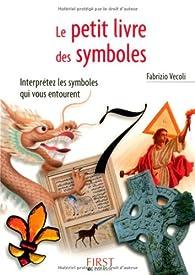 Le petit livre des symboles par Fabrizio Vecoli