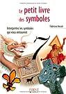 Le petit livre des symboles par Vecoli