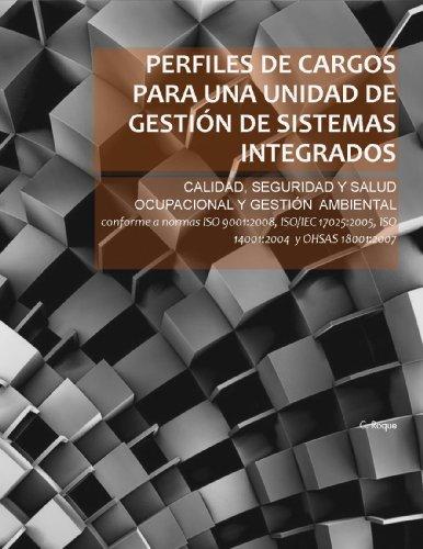 Descargar Libro Perfiles De Cargos Para Una Unidad De GestiÓn De Sistemas Integrados C. Roque