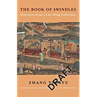 The Book of Swindles – Selections from a Late Ming Collection (Translations from the Asian Classics)