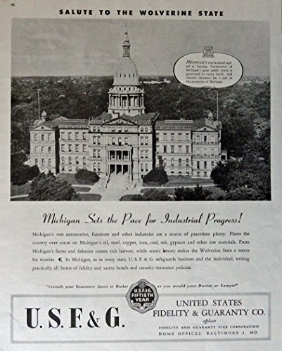 United States Fidelity   Guaranty Co   40S Print Ad  Full Page B W Illustration  Michigans Capitol At Lansing  Original Vintage 1946 Colliers Magazine Print Art