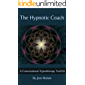The Hypnotic Coach: A Conversational Hypnotherapy Tool Kit