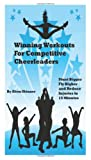 Winning Workouts for Competitive Cheerleaders, Alton Skinner, 1470119137