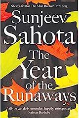 The Year of the Runaways by Sunjeev Sahota(1905-07-07) Hardcover