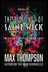 The Blessings of Saint Wick (Wick After Dark) (Volume 2) Paperback