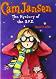 Cam Jansen and the mystery of the U.F.O (Cam Jansen adventure)