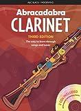 Abracadabra Woodwind,Abracadabra - Abracadabra Clarinet (Pupil's book + 2 CDs): The way to learn through songs and tunes