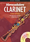 Abracadabra Woodwind, Abracadabra – Abracadabra Clarinet (Pupil's book + 2 CDs): The way to learn through songs and tunes