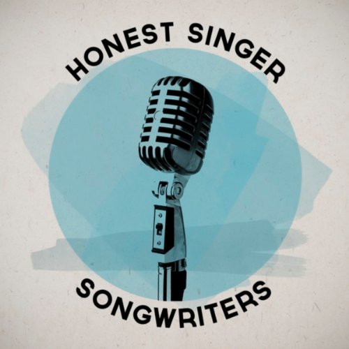 Honest Singer Songwriters