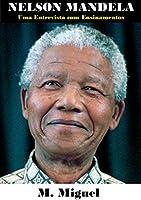 Nelson Mandela: Uma Entrevista com Ensinamentos
