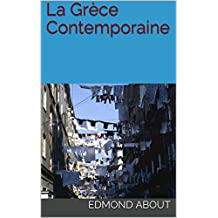 La Grèce Contemporaine (French Edition)