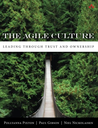 The Agile Culture  Leading Through Trust And Ownership