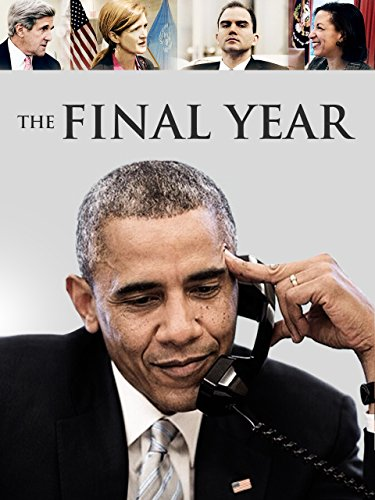The Final Year (Best Foreign Policy Presidents)