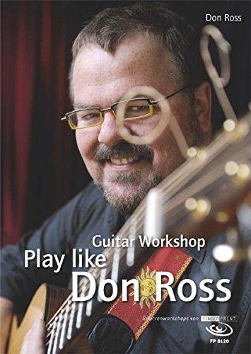 Play like Don Ross: Guitar Workshop inkl. DVD