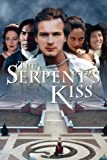 The Serpent s Kiss