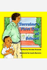 Terraine's First Day of School (Terraine's Little World, Book 1) Paperback