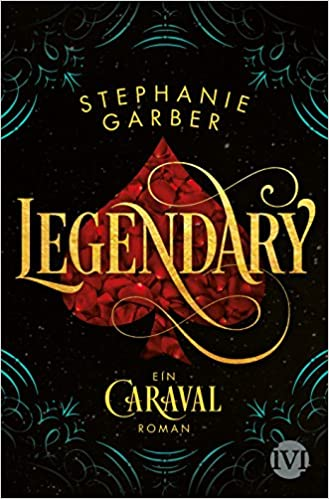 https://www.amazon.de/Legendary-Ein-Caraval-Roman-Stephanie-Garber/dp/3492704026/ref=sr_1_1?s=books&ie=UTF8&qid=1537708788&sr=1-1