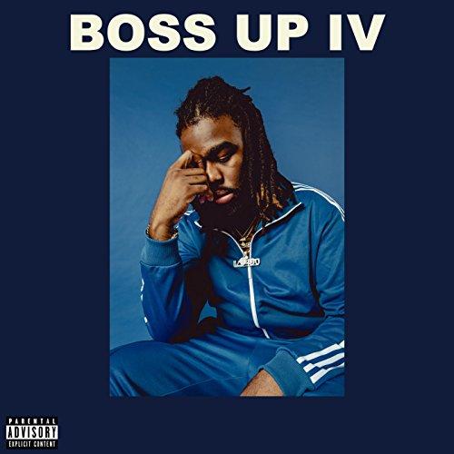 Boss up IV [Explicit]