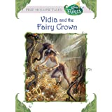 Disney Fairies:  Vidia and the Fairy Crown (Disney Chapter Book (ebook))
