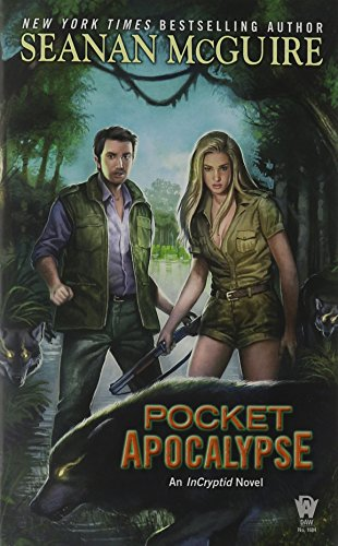 Pocket Apocalypse (InCryptid)