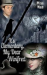 It's Elementary, My Dear Winifred