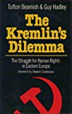 The Kremlin's Dilemma, Tufton Beamish and Guy Hadley, 0891410937