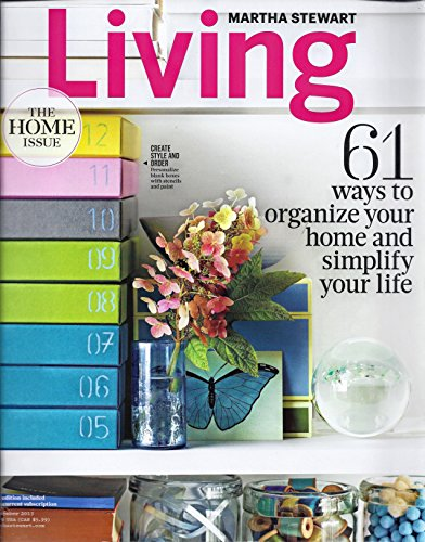 (Martha Stewart Living - The Home Issue - 61 Ways to Organize Your Home and Simplify Your Life - September 2013, No. 237)