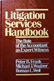 Litigation Services, Michael J. Wagner, 047160206X