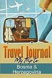 Travel Journal: My Trip to Bosnia and Herzegovina