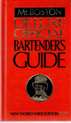 Mr. Boston Deluxe Official Bartender's Guide