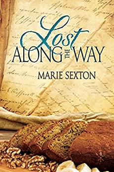 Lost Along the Way (Tales of the Curious Cookbook Book 3) by [Sexton, Marie]