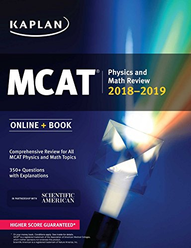 MCAT Physics and Math Review 2018-2019: Online + Book (Kaplan Test Prep)