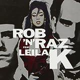 Rob 'N' Raz - Rob 'N' Raz Featuring Leila K - Arista - 260 672
